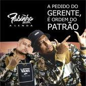 A Pedido do Gerente, É Ordem do Patrão by MC Fabinho da Osk