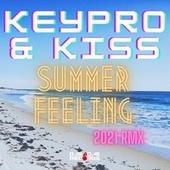 Summer Feeling by Keypro and Kiss