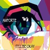 It'll Be Okay by Amforte