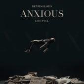 Anxious (Live Pack) van Dennis Lloyd