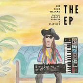 The - EP by Lee Jazz Wizard
