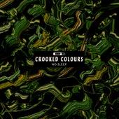 No Sleep von Crooked Colours