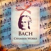 Bach: Chamber Works de Johann Sebastian Bach