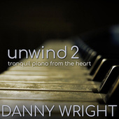 Unwind 2 (Tranquil Piano from the Heart) de Danny Wright