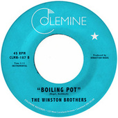Boiling Pot by The Winston Brothers
