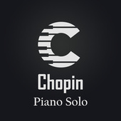 Chopin: Piano Solo by Frédéric Chopin