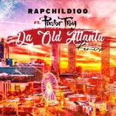 Da Old Atlanta (Remix) by Rapchild100