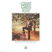 Alive! by Grant Green