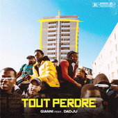 Tout perdre (feat. Dadju) by Gianni