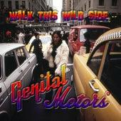 Walk This Wild Side de Genital Motors