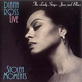 Diana Ross Live: Stolen Moments de Diana Ross