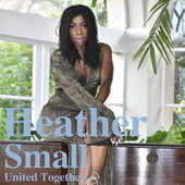 United Together (Mr. G and Duncan Forbes Remix) de Heather Small