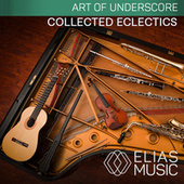 Collected Eclectics by Various Artists