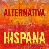 Alternativa Hispana de Various Artists