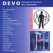 Duty Now For The Future/New Traditionalists by DEVO