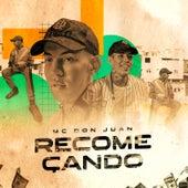 Recomeçando by MC Don Juan