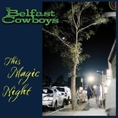 This Magic Night de The Belfast Cowboys