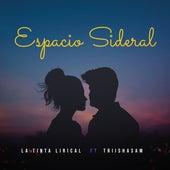 Espacio Sideral by La Tinta Lirical