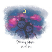dreamy night von Us The Duo