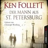 Der Mann aus St. Petersburg von Ken Follett