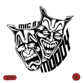 Moody by Mic B