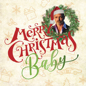 Merry Christmas Baby van John Schneider