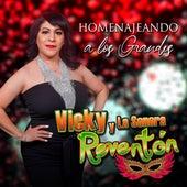 Homenajeando a los Grandes by Vicky y La Sonora Reventón