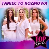 Taniec to rozmowa by Top Girls