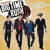 Til I Forget About You de Big Time Rush