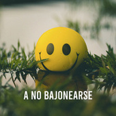 A no bajonearse by Various Artists