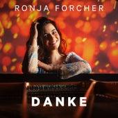 Danke by Ronja Forcher