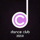 Dance Club 2021.01 von Various Artists