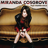 High Maintenance by Miranda Cosgrove