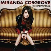 High Maintenance von Miranda Cosgrove