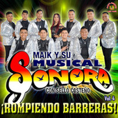 Rompiendo Barreras by Maik Y Su Musical Sonora