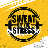 Sweat Off The Stress by Various Artists