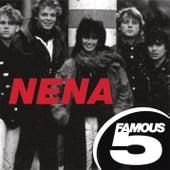 Famous Five von Nena
