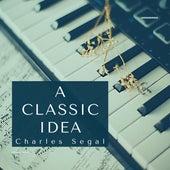 A Classical Idea de Charles Segal