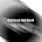 Clásicos del Rock by Various Artists