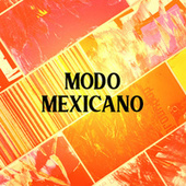 Modo Mexicano by Various Artists