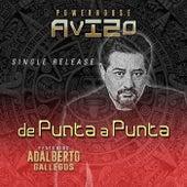 De Punta a Punta (feat. Adalberto Gallegos) de Avizo