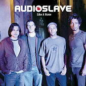 Like A Stone de Audioslave