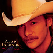 Who I Am Bonus Track by Alan Jackson