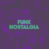Funk Nostalgia von Various Artists