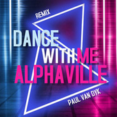 Dance with Me by Alphaville