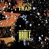 Brûle de John Trap