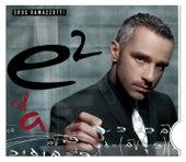 E2 (Vol.1) von Eros Ramazzotti