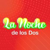 La Noche de Los Dos de Various Artists