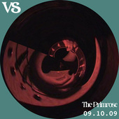 Live at The Primrose (Bootleg 09/10/09) by Vs