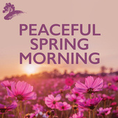 Peaceful Spring Mornings de Various Artists